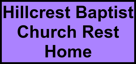 Logo of Hillcrest Baptist Church Rest Home, Assisted Living, Monroe, NC