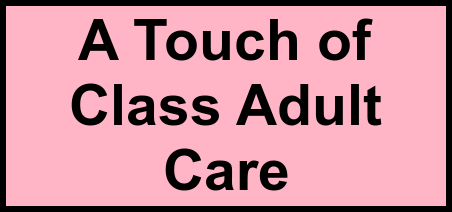 Logo of A Touch of Class Adult Care, Assisted Living, Port Saint Lucie, FL