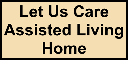 Logo of Let Us Care Assisted Living Home, Assisted Living, Fairbanks, AK