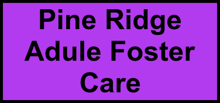 Logo of Pine Ridge Adule Foster Care, Assisted Living, Bay City, MI