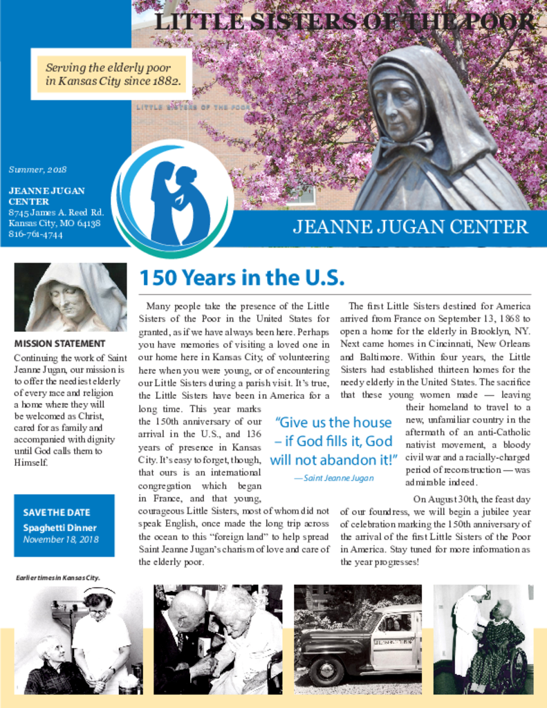 PDF Newsletter of Jeanne Jugan Center - Kansas City, Assisted Living, Nursing Home, Independent Living, CCRC, Kansas City, MO - 24725-C01666^KC_Summer_2018_FINAL