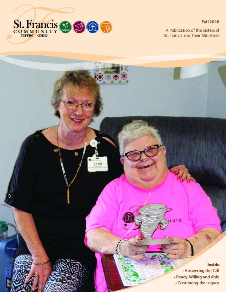 PDF Newsletter of St. Francis Senior Ministries, Assisted Living, Nursing Home, Independent Living, CCRC, Tiffin, OH - 37759-C00415^SFC-2018-Fall-Magazine-final-small^12_pg